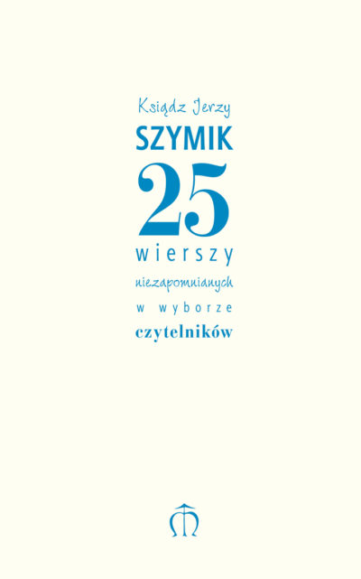 25 wierszy niezapomnianych w wyborze czytelników