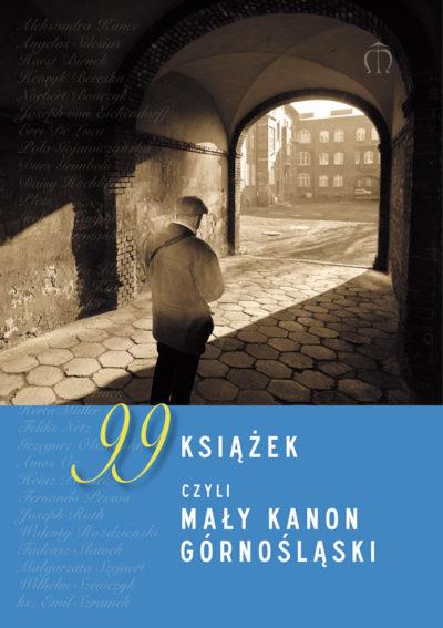 99 książek, czyli mały kanon górnośląski