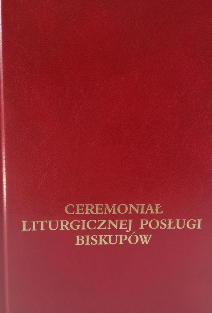 Ceremoniał liturgicznej posługi biskupów