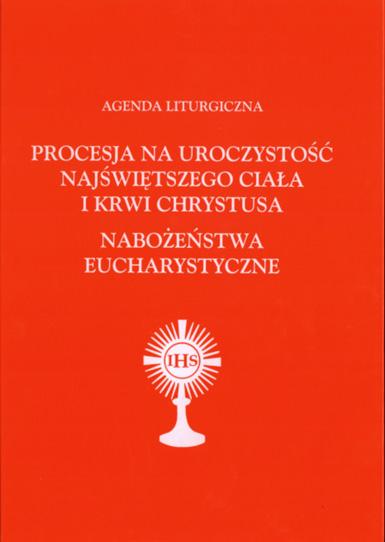 Agenda Liturgiczna Nabożeństwa Eucharystyczne