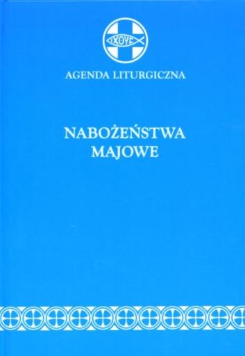 Agenda liturgiczna - Nabożeństwa majowe