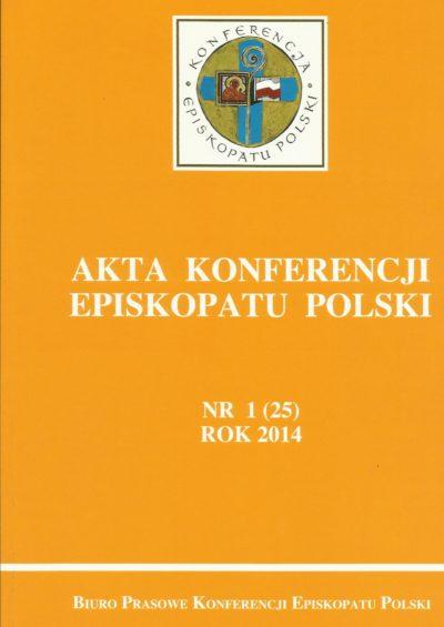 Akta Konferencji Episkopatu Polski nr 1 (25) ROK 2014