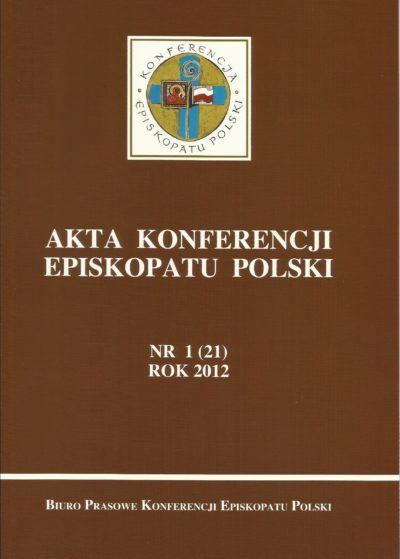 Akta Konferencji Episkopatu Polski nr 1 (21) ROK 2012