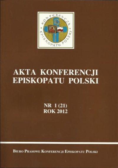 Akta konferencji episkopatu Polski nr 1 (22) ROK 2012