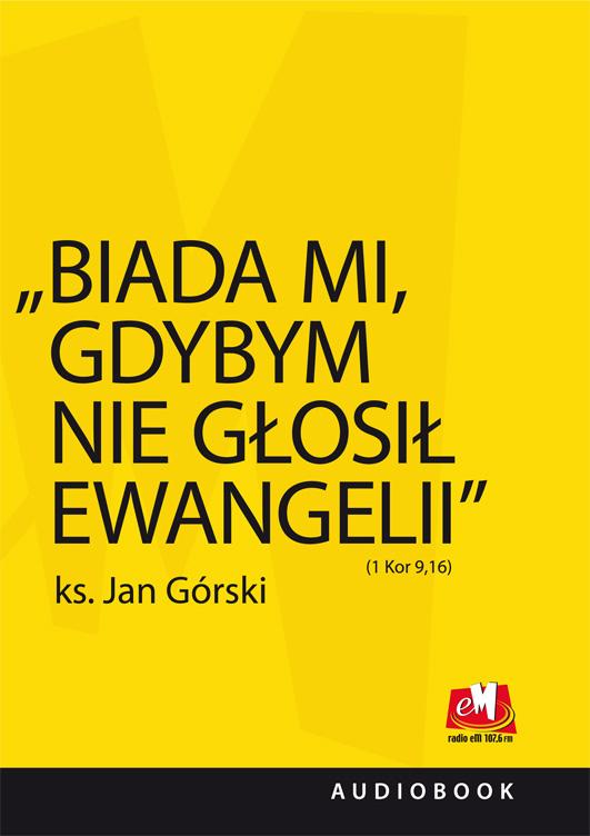 Biada mi, gdybym nie głosił Ewangelii (Audiobook)