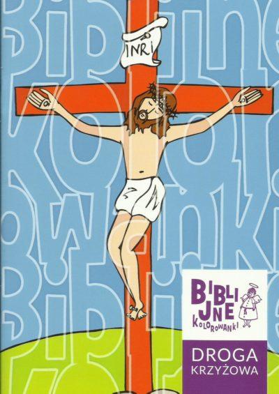 Biblijne kolorowanki DROGA KRZYŻOWA
