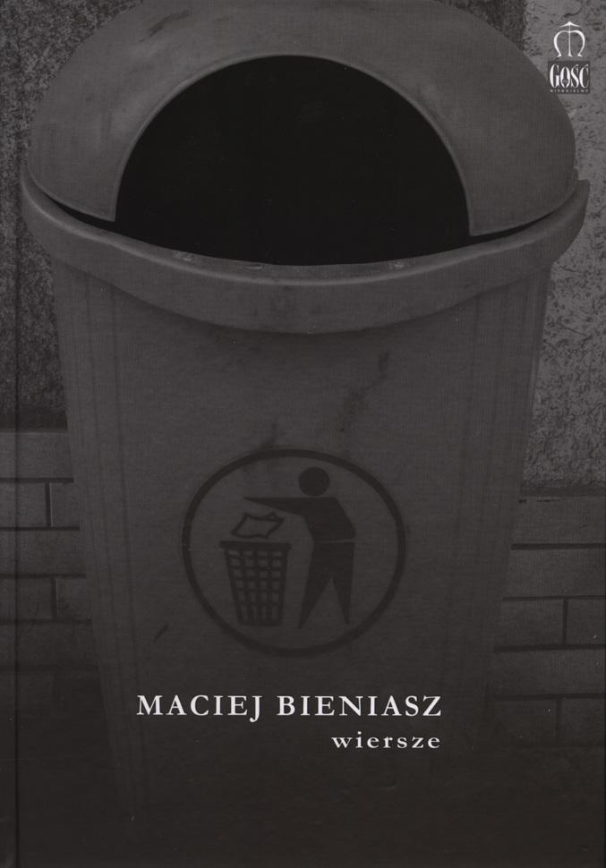 Maciej Bieniasz - Wiersze