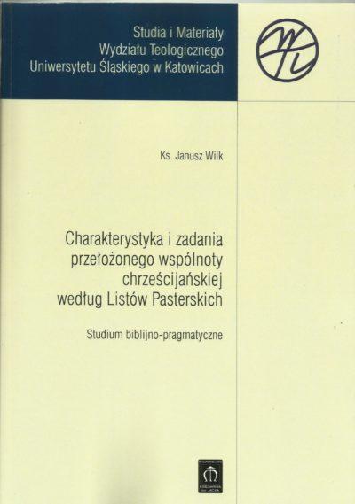 Charakterystyka i zadania przełożonego wspólnoty chrześcijanskiej według Listów Pasterskich
