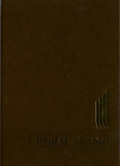 Chorał Śląski, tom 1