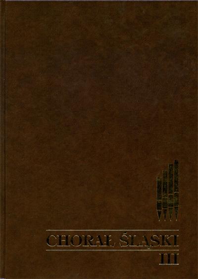 Chorał Śląski, tom 3