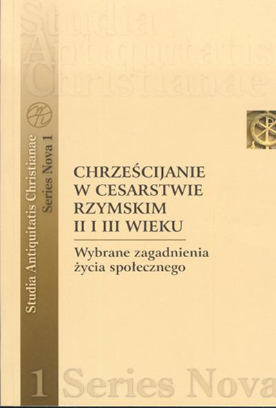 Chrześcijanie w Cesarstwie Rzymskim II i III wiek