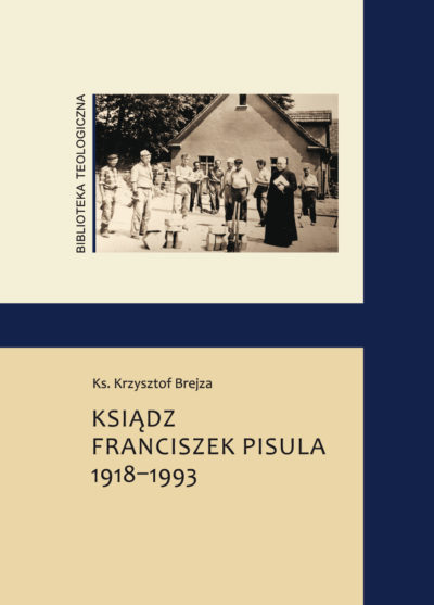 Ksiądz Franciszek Pisula 1918-1993