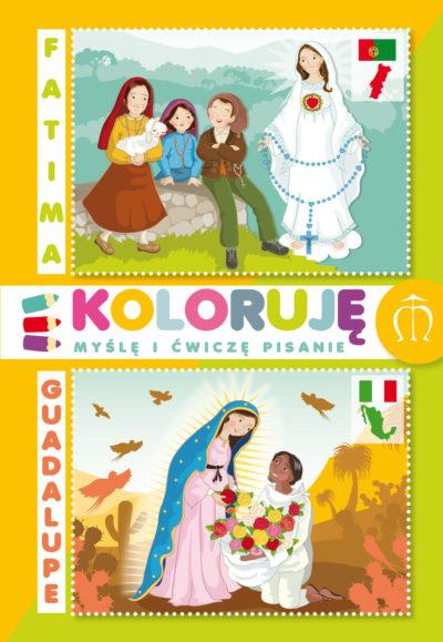 Kolorowanki  Fatima - Guadalupe. Koloruję, myślę i ćwiczę pisanie