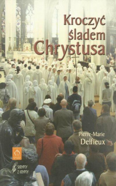 Kroczyć śladem Chrystusa. Akademickie rekolekcje wielkopostne