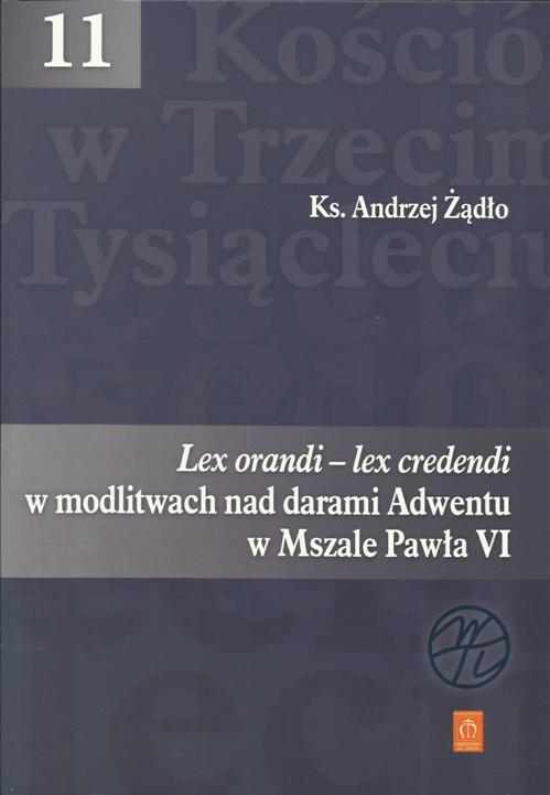 Lex orandi - lex credendi w modlitwach nad darami Adwentu w Mszale Pawła VI
