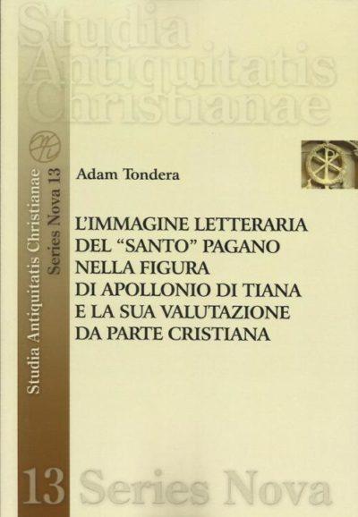 L'immagine letteraria del santo pagano nella figura di Apollonio di Tiana e la sua valutazione da parte cristiana