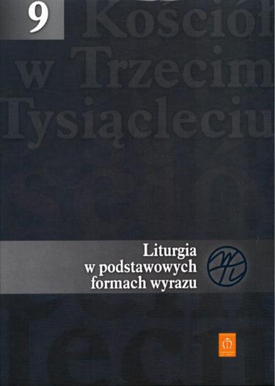 Liturgia w podstawowych formach wyrazu