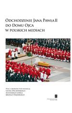 Odchodzenie Jana Pawła II do Domu Ojca w polskich mediach