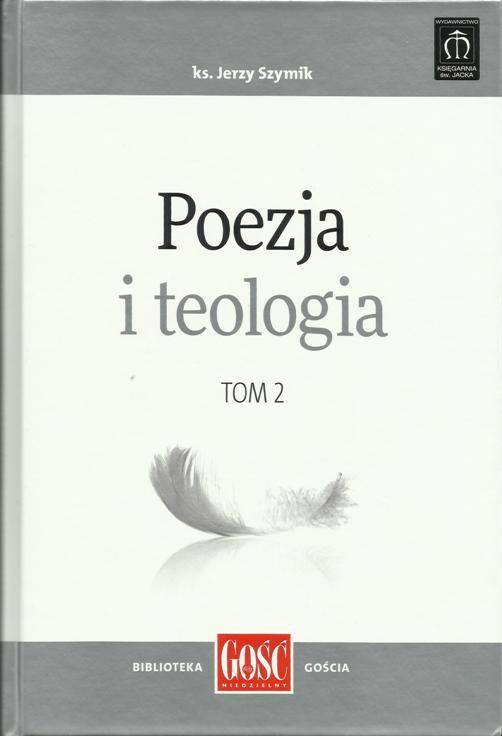 Poezja i teologia tom 2