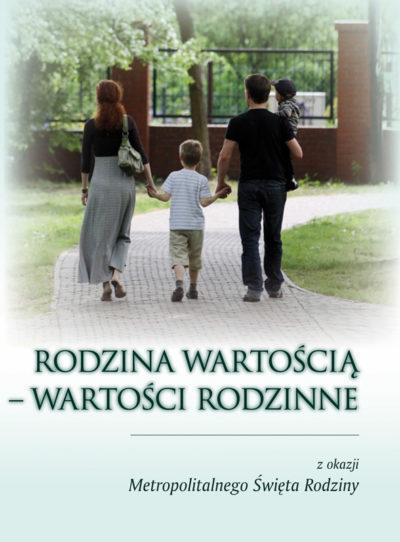 Rodzina wartością – wartości rodzinne