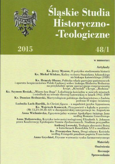 Śląskie Studia Historyczno-Teologiczne 48/1 2015