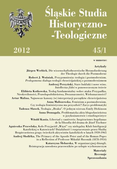 Śląskie Studia Historyczno-Teologiczne 45/1 (2012)