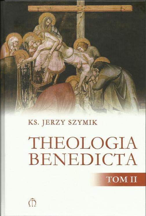 THEOLOGIA BENEDICTA TOM II oprawa twarda