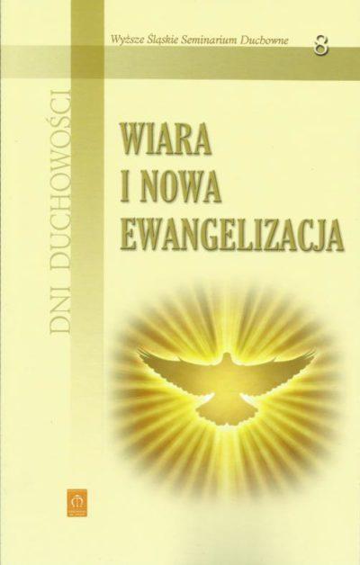 Wiara i nowa ewangelizacja