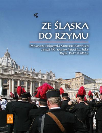 Ze Śląska do Rzymu