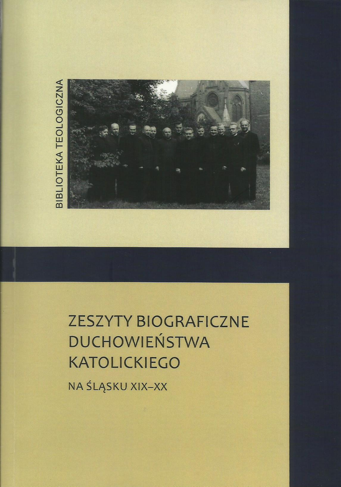 Zeszyty biograficzne duchowieństwa katolickiego na Śląsku XIX-XX wieku cz.II