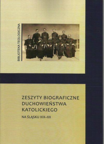 Zeszyty biograficzne duchowieństwa katolickiego na Śląsku XIX-XX wieku cz.III