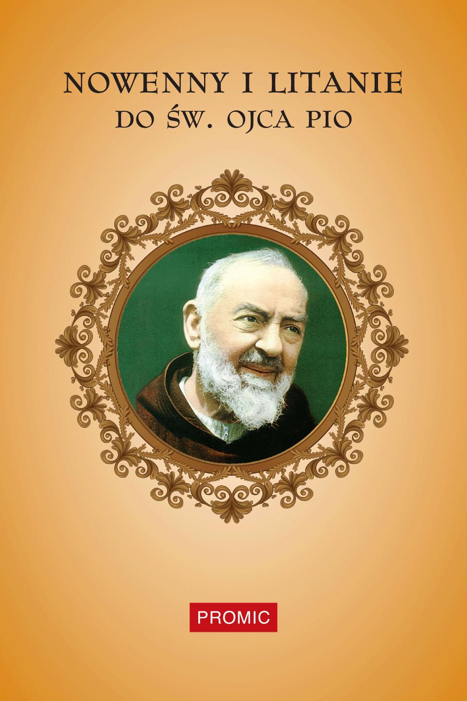 Nowenny i litanie do św. Ojca Pio