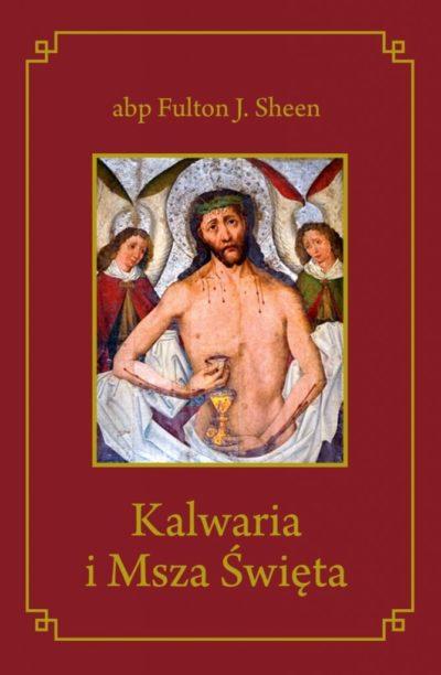 Kalwaria i Msza Święta