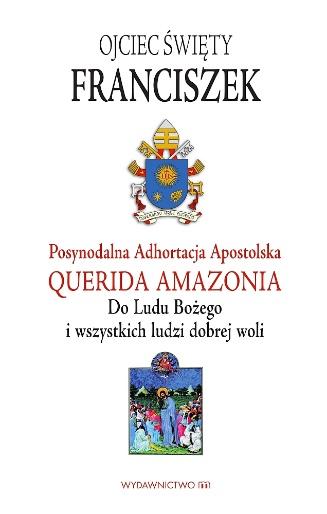 Adhortacja Apostolska Querida Amazonia