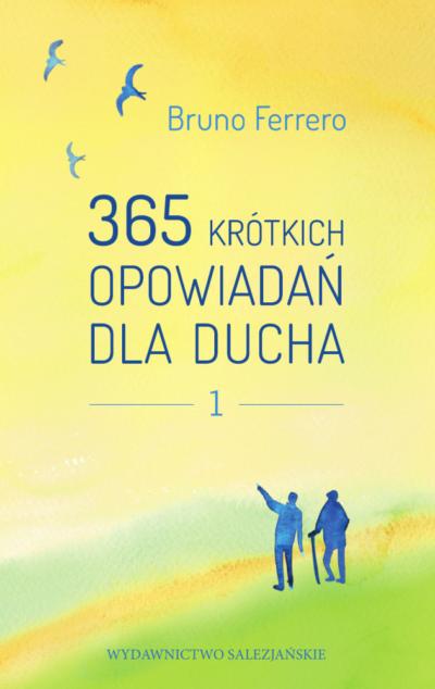 365 krótkich opowiadań dla ducha t. 1