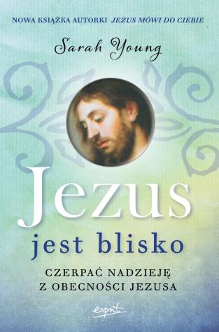 Jezus jest blisko