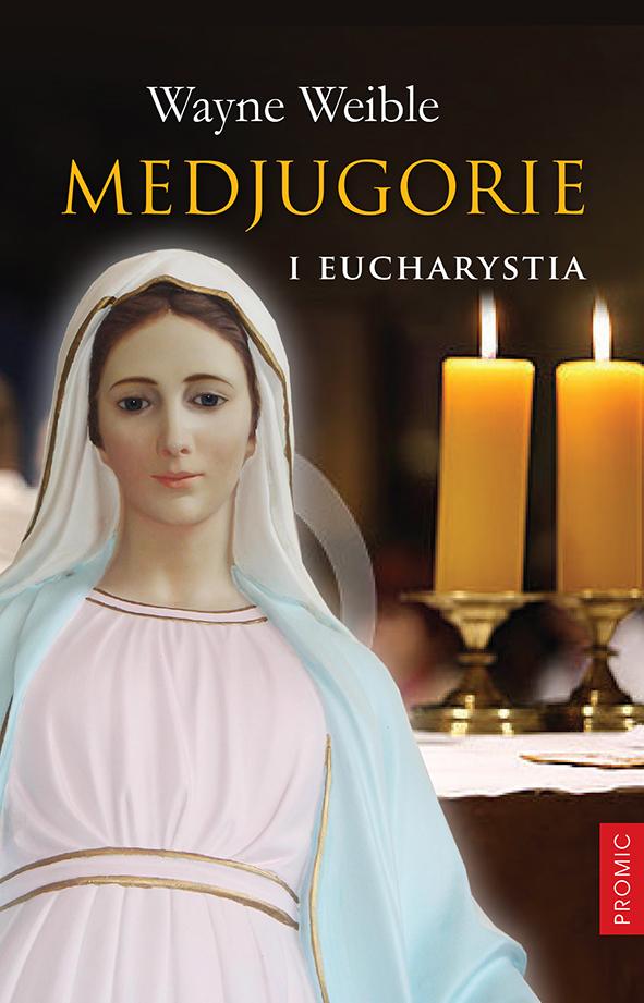 Medjugorie i Eucharystia