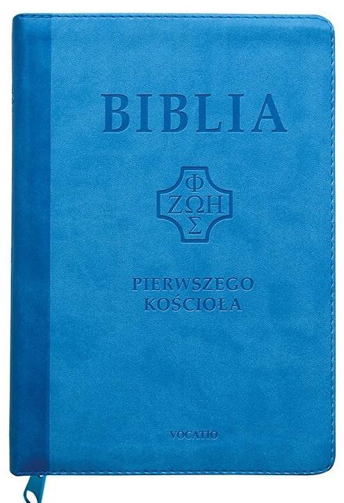 Biblia Pierwszego Kościoła - niebieska