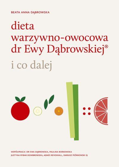 Dieta warzywno-owocowa dr Ewy Dąbrowskiej