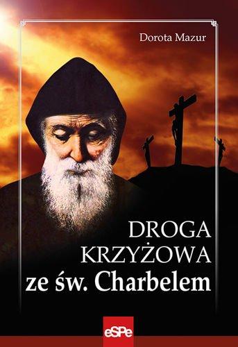 Droga Krzyżowa ze świętym Charbelem