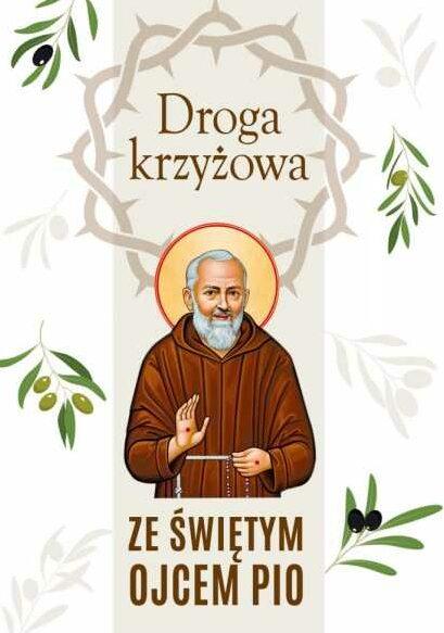 Droga krzyżowa ze św. Ojcem Pio