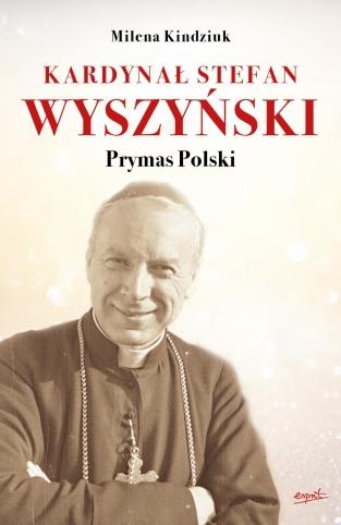 Kardynał Stefan Wyszyński - Prymas Polski.