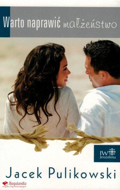 Warto naprawić małżeństwo