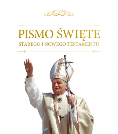 Pismo Święte ST i NT z Janem Pawłem II