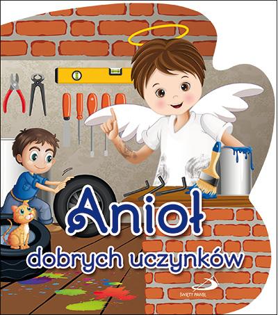 Anioł dobrych uczynków.