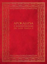 Apokalipsa z komentarzami Jana Pawła II