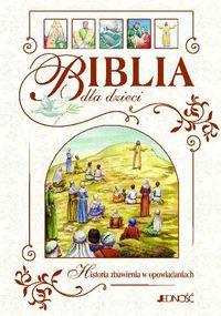 Biblia dla dzieci. Historia zbawienia w opowiadaniach