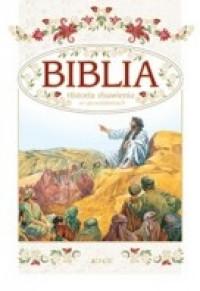 Biblia. Historia zbawienia w opowiadaniach.