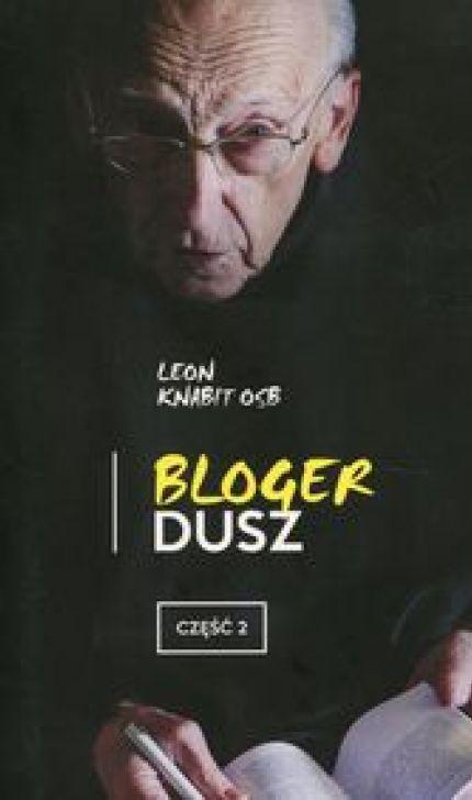Bloger dusz. Część 2