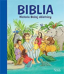 Biblia. Historia Bożej obietnicy.